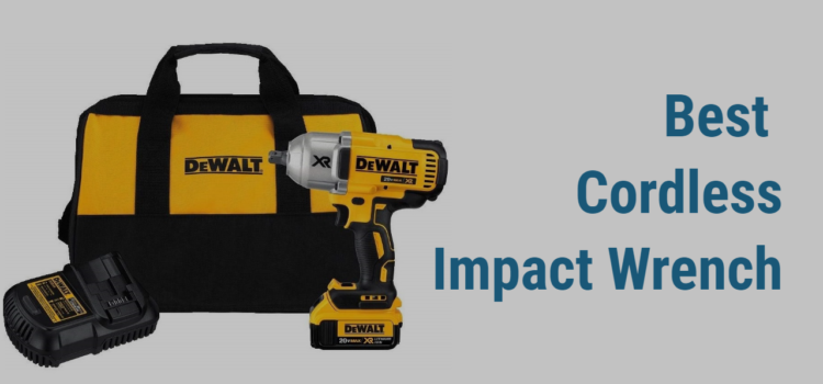 Best Cordless Impact Wrench ToolsCutter.com
